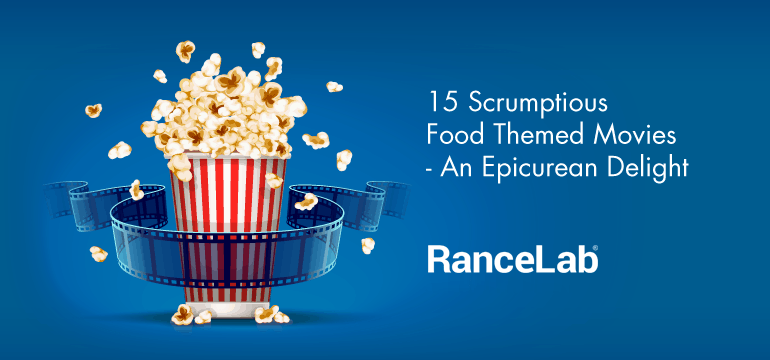 15-scrumptious-food-themed-movies-an-epicurean-delight