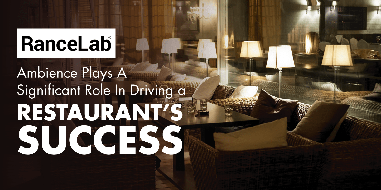Importance of the Ambience of Restaurant in it's Success