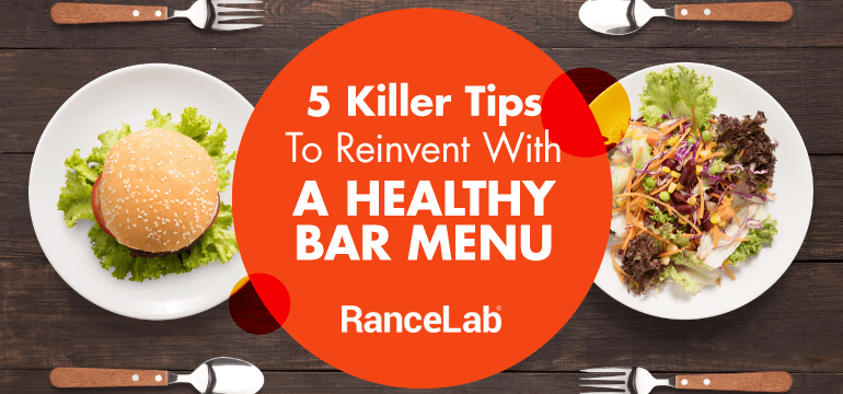 reinvent-healthy-bar-menu-tips