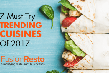 7-Must-Try-Trending-Cuisines-Of-2017