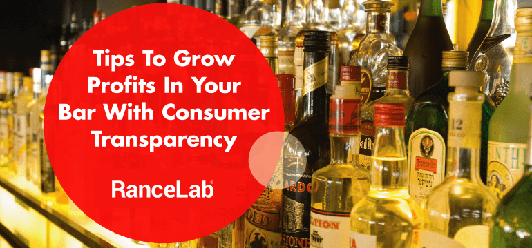 tips-to-grow-profits-in-your-bar-with-consumer-transparency