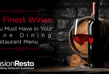 10-Finest-Wines-You-Must-Have-in-Your-Fine-Dining-Restaurant-Menu
