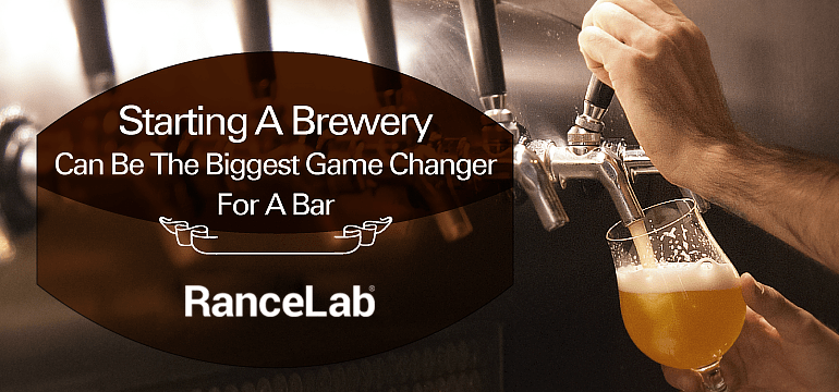 starting-a-brewery-can-be-the-biggest-game-changer-for-your-bar