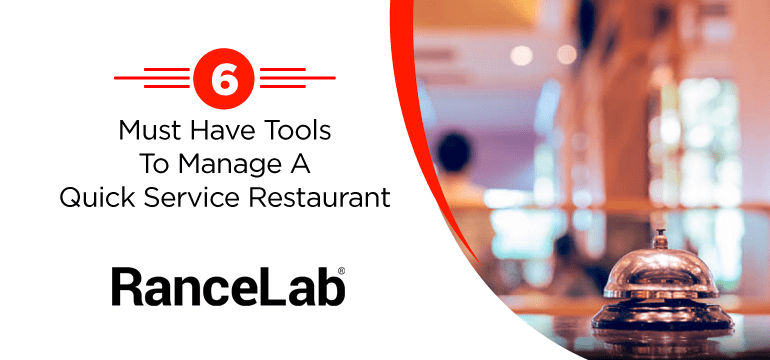 6-must-have-tools-to-manage-a-quick-service-restaurant