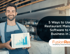 5-ways-to-use-your-restaurant-management-software-to-grow-business-in-2018