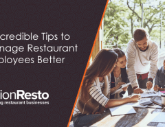 8-incredible-tips-to-manage-restaurant-employees-better
