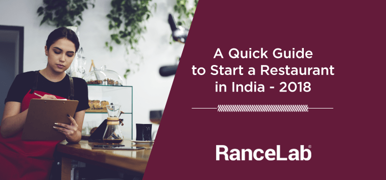 a-quick-guide-to-start-a-restaurant-in-india-2018