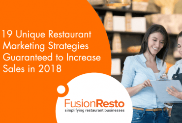 19-unique-restaurant-marketing-strategies-guaranteed-to-increase-sales-in-2018