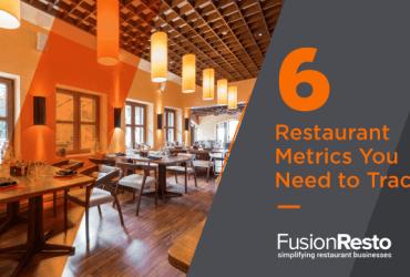 6-restaurant-metrics-you-need-to-track