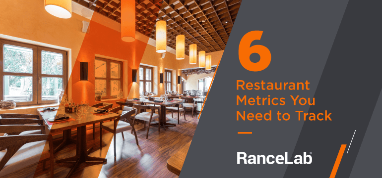 6-restaurant-metrics-you-need-to-track