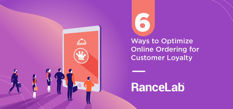 6-ways-to-optimize-online-ordering-for-customer-loyalty