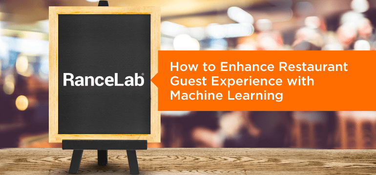 how-to-enhance-restaurant-guest-experience-with-machine-learning