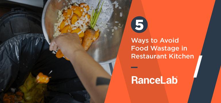 5-ways-to-avoid-food-wastage-in-restaurant-kitchen