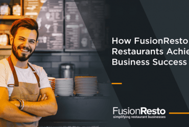 how-FusionResto-helps-restaurants-achieve-business-success