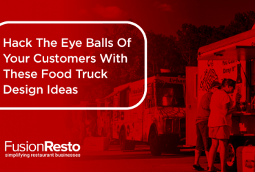 hack-the-eye-balls-of-your-customers-with-these-food-truck-design-ideas