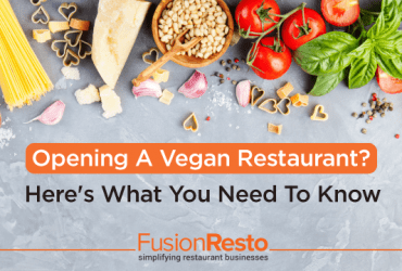opening-a-vegan-restaurant-here's-what-you-need-to-know