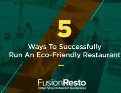 5-ways-to-successfully-run-an-eco-friendly-restaurant